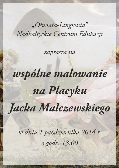 Wspólne malowanie na Placyku Jacka Malczewskiego - zaproszenie